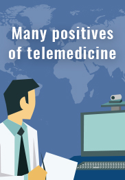 Many positives of telemedicine